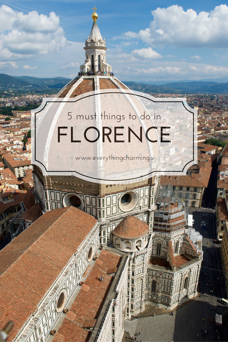 Must Things To Do In Florence Everything Charming - 10 things to see and do in florence